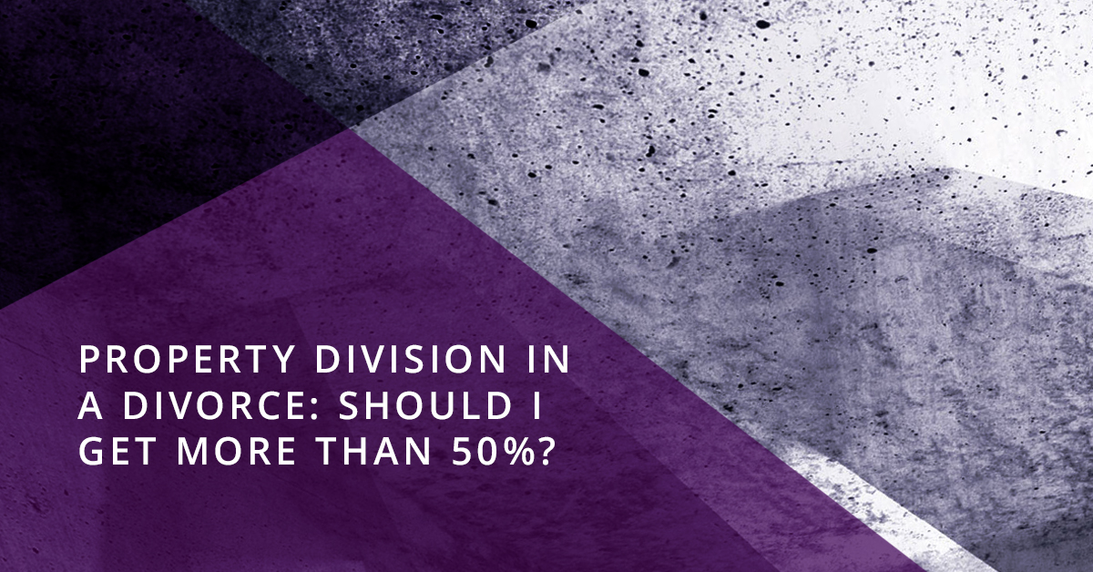 Property Division in a Divorce: Should I Get More Than 50%?