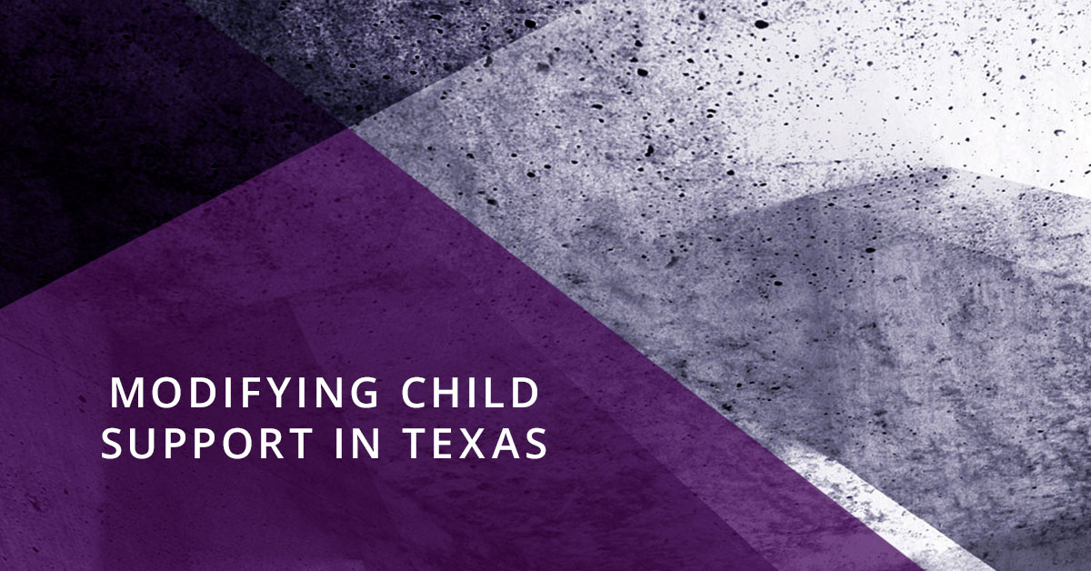 Modifying Child Support in Texas